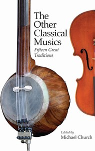 [Cover ofThe Other Classical Musics: Fifteen Great Traditions]