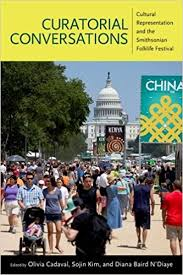 [Cover ofCuratorial Conversations: Cultural Representation and the Smithsonian Folklife Festival]