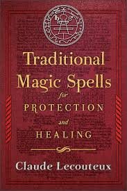 [Cover ofTraditional Magic Spells for Protection and Healing]