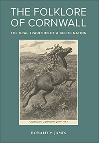 [Cover ofThe Folklore of Cornwall: The Oral Tradition of a Celtic Nation]