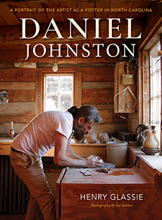 [Cover ofDaniel Johnston: A Portrait of the Artist as a Potter in North Carolina]
