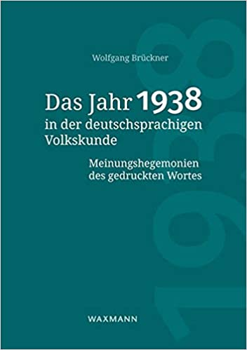 [Cover ofDas Jahr 1938 in der deutschsprachigen Volkskunde]